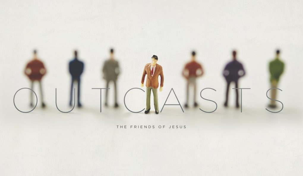 Outcasts & Friends